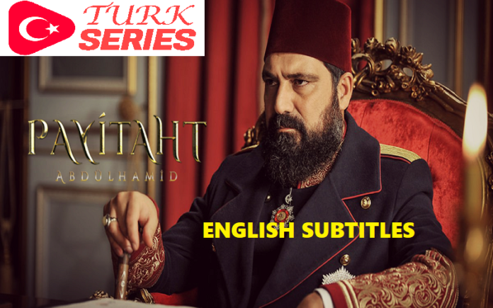 Watch Payitaht Abdulhamid Episode 146 English Subtitles Free of Cost