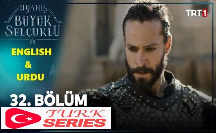 Uyanis Buyuk Selcuklu Episode 32 (Great Seljuks) English & Urdu Subtitles Watch Free